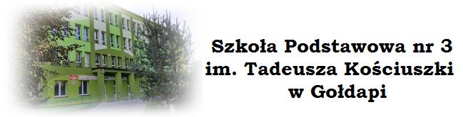 Szkoła Podstawowa nr 3 im. Tadeusza Kościuszki w Gołdapi
